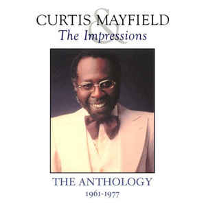 Curtis Mayfield - The Anthology 1961-1977 - Album Cover