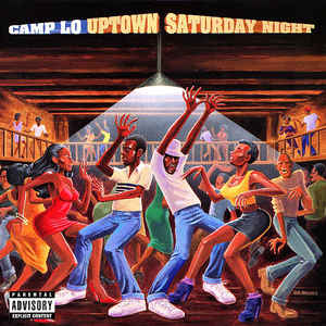 Camp Lo - Uptown Saturday Night - Album Cover