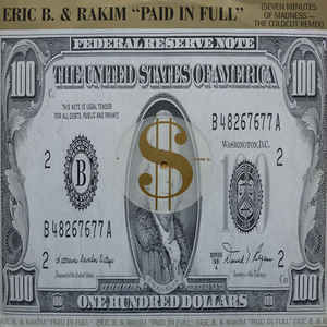 Eric B. & Rakim - Paid In Full (Seven Minutes Of Madness - The Coldcut Remix) - Album Cover