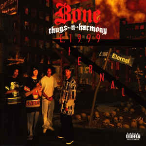 Bone Thugs-N-Harmony - E. 1999 Eternal - VinylWorld