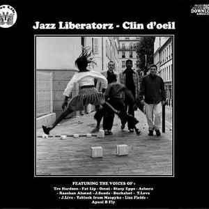 Jazz Liberatorz - Clin D'Oeil - Album Cover