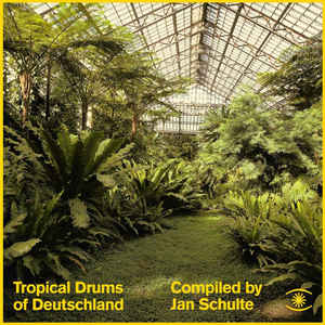Jan Schulte - Tropical Drums Of Deutschland - VinylWorld