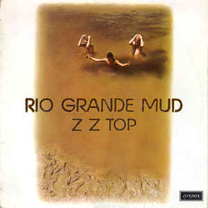 ZZ Top - Rio Grande Mud - Album Cover