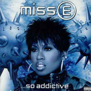 Missy Elliott - Miss E ...So Addictive - Album Cover