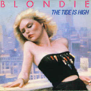 Blondie - The Tide Is High - Album Cover