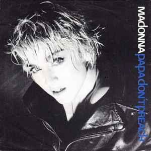 Madonna - Papa Don't Preach - Album Cover