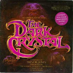 Trevor Jones - The Dark Crystal Original Soundtrack - VinylWorld