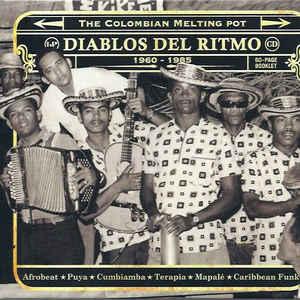 Various - Diablos Del Ritmo: The Colombian Melting Pot  1960 - 1985 - Album Cover
