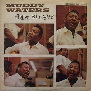 Muddy Waters - Folk Singer - Album Cover