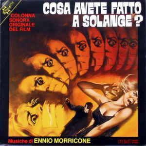 Cosa Avete Fatto A Solange? (Colonna Sonora Originale Del Film) - Album Cover - VinylWorld