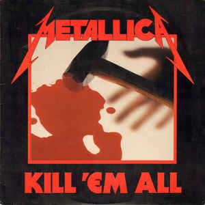 Metallica - Kill 'Em All - VinylWorld