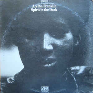 Aretha Franklin - Spirit In The Dark - Album Cover