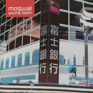 Mogwai - Young Team - VinylWorld