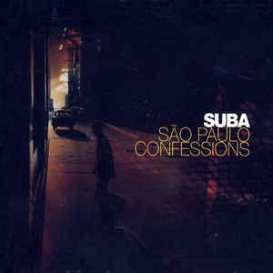 Suba - São Paulo Confessions - VinylWorld