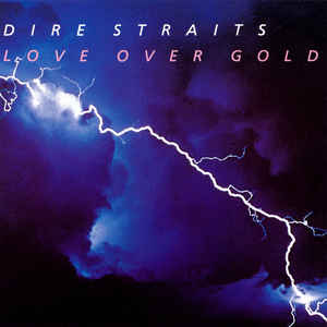 Dire Straits - Love Over Gold - Album Cover