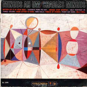 Charles Mingus - Mingus Ah Um - Album Cover