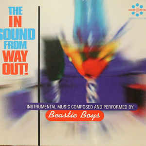 Beastie Boys - The In Sound From Way Out! - Album Cover