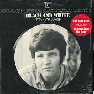 Tony Joe White - Black And White - VinylWorld