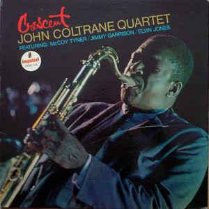 The John Coltrane Quartet - Crescent - Album Cover