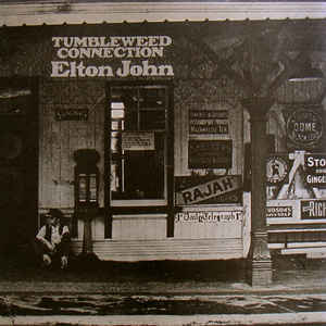 Elton John - Tumbleweed Connection - Album Cover