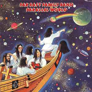 Far East Family Band - Parallel World - Album Cover