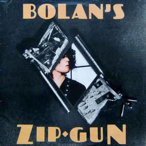 T. Rex - Bolan's Zip Gun - Album Cover