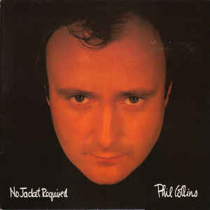 Phil Collins - No Jacket Required - Album Cover