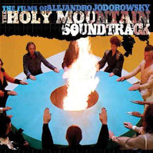 Alejandro Jodorowsky - The Film Of Alejandro Jodorowsky: The Holy Mountain Soundtrack - VinylWorld