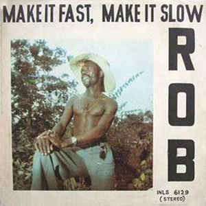 Rob (5) - Make It Fast, Make It Slow - VinylWorld