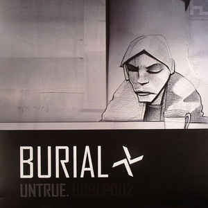 Burial - Untrue - Album Cover