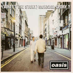 (What's The Story) Morning Glory? - Album Cover - VinylWorld