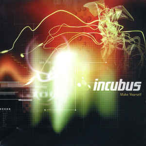 Incubus (2) - Make Yourself - VinylWorld