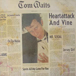 Tom Waits - Heartattack And Vine - Album Cover