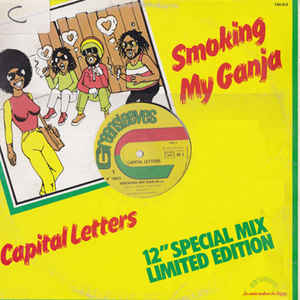 Capital Letters - Smoking My Ganja - Album Cover