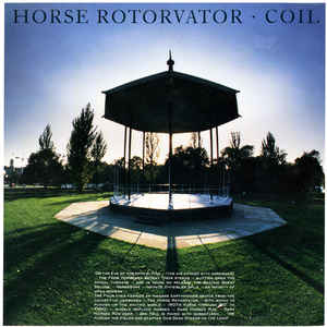 Coil - Horse Rotorvator - Album Cover