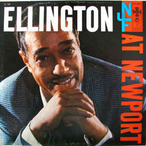 Duke Ellington And His Orchestra - Ellington At Newport - Album Cover