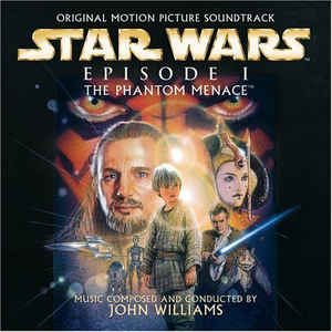 Star Wars - Episode I: The Phantom Menace (Original Motion Picture Soundtrack) - Album Cover - VinylWorld