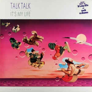 Talk Talk - It's My Life - Album Cover