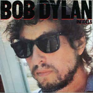 Bob Dylan - Infidels - VinylWorld