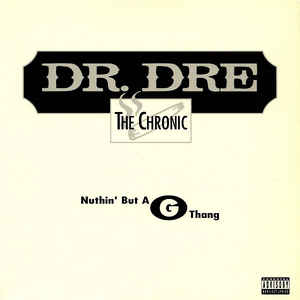 Dr. Dre - Nuthin' But A G Thang - Album Cover