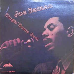Joe Bataan - Singin' Some Soul - Album Cover