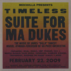 "Mochilla Presents Timeless: Suite For Ma Dukes - The Music Of James ""J Dilla"" Yancey - Album Cover - VinylWorld"
