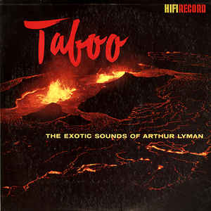 Taboo - The Exotic Sounds Of Arthur Lyman - Album Cover - VinylWorld