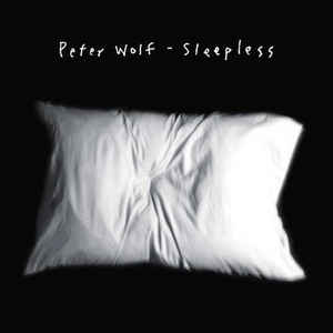 Peter Wolf - Sleepless - Album Cover