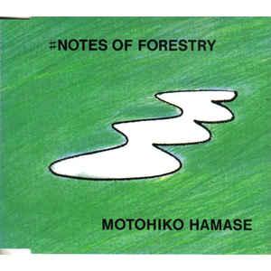 Motohiko Hamase - ♯Notes Of Forestry - Album Cover