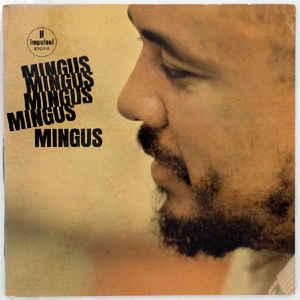 Charles Mingus - Mingus Mingus Mingus Mingus Mingus - Album Cover