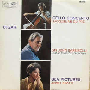 Sir Edward Elgar - Cello Concerto / Sea Pictures - Album Cover