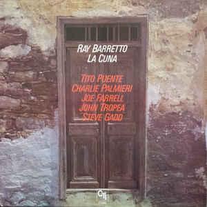 Ray Barretto - La Cuna - Album Cover