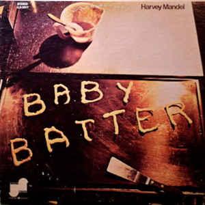 Harvey Mandel - Baby Batter - Album Cover