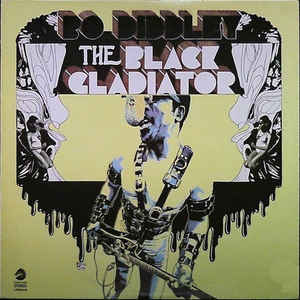 Bo Diddley - The Black Gladiator - Album Cover